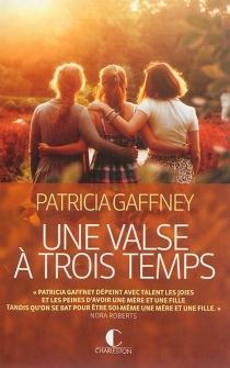 Une valse à trois temps - PatriciaGaffney