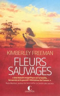 Fleurs sauvages - KimberleyFreeman