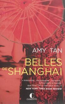 Belles de Shanghaï - AmyTan