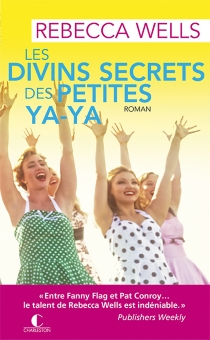 Les divins secrets des petites ya-ya - RebeccaWells