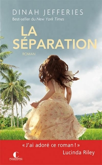 La séparation - Dinah Jefferies