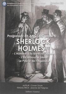Progressez en anglais grâce à... Sherlock Holmes | Volume 6 - Arthur ConanDoyle