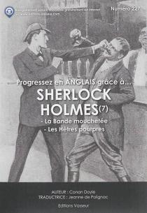 Progressez en anglais grâce à... Sherlock Holmes | Volume 7 - Arthur ConanDoyle