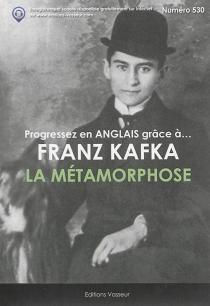 Progressez en anglais grâce à... La métamorphose - FranzKafka