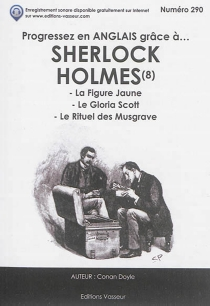 Progressez en anglais grâce à... Sherlock Holmes | Volume 8 - Arthur ConanDoyle