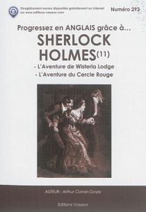 Progressez en anglais grâce à... Sherlock Holmes | Volume 11 - Arthur ConanDoyle