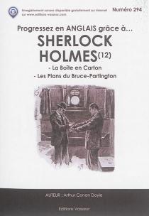 Progressez en anglais grâce à... Sherlock Holmes | Volume 12 - Arthur ConanDoyle