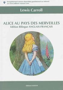 Alice au pays des merveilles| Alice's adventures in Wonderland - LewisCarroll