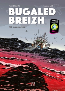 Bugaled breizh : 37 secondes - Pascal Bresson