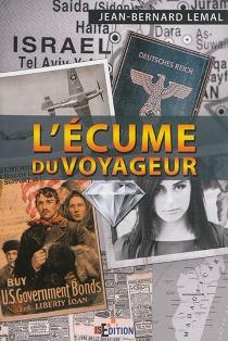 L'écume du voyageur - Jean-BernardLemal