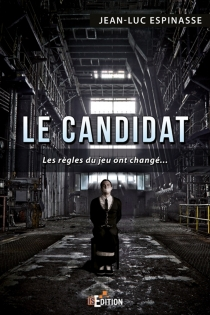 Le candidat - Jean-LucEspinasse