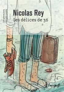 Les délices de 36 : les premiers congés payés - NicolasRey