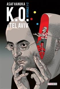 KO à Tel-Aviv : intégrale 1-2 - AsafHanuka