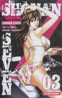 Shonan seven : GTO stories - TooruFujisawa