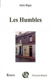 Les humbles - AlainRégus