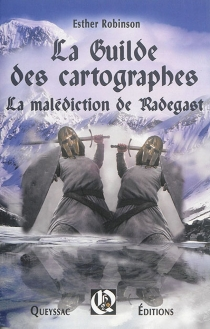 La guilde des cartographes - Esther Robinson