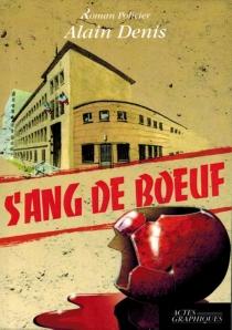 Sang de boeuf - AlainDenis
