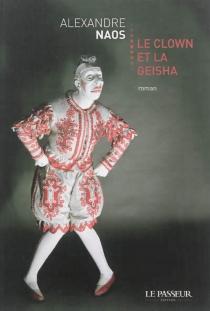 Le clown et la geisha - AlexandreNaos