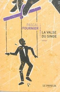 La valse du singe - PascalFournier