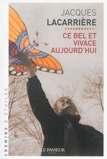 Ce bel et vivace aujourd'hui - JacquesLacarrière
