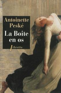 La boîte en os - AntoinettePeské