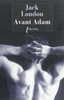 Avant Adam - JackLondon