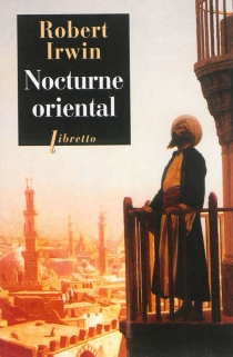 Nocturne oriental - RobertIrwin