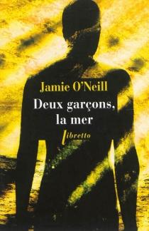Deux garçons, la mer - JamieO'Neill