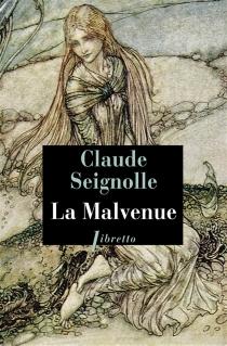 La malvenue - ClaudeSeignolle