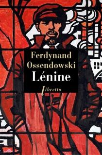 Lénine - Ferdynand AntoniOssendowski