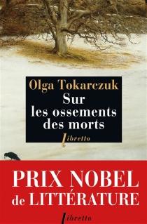 Sur les ossements des morts - OlgaTokarczuk