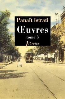 Oeuvres | Volume 3 - PanaïtIstrati
