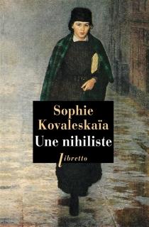Une nihiliste - Sofia VasilievnaKovalevskaia
