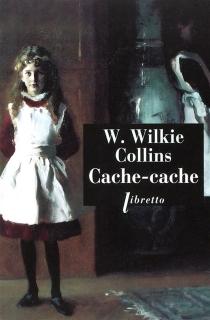 Cache-cache - WilkieCollins