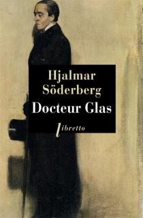 Docteur Glas - HjalmarSöderberg