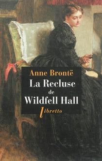 La recluse de Wildfell Hall - AnneBrontë