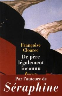 De père légalement inconnu - FrançoiseCloarec
