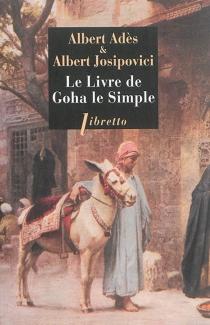 Le livre de Goha le simple - AlbertAdès