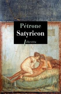 Satyricon - Pétrone