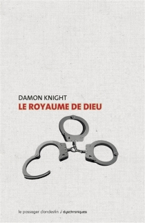 Le royaume de Dieu - Damon FrancisKnight