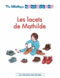 Les lacets de Mathilde