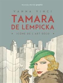 Tamara de Lempicka : icône de l'art déco - VannaVinci