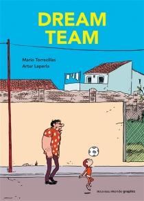 Dream team - ArturLaperla