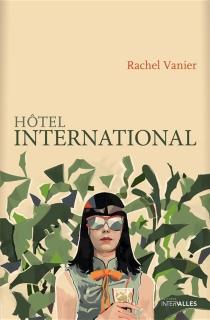 Hôtel international - RachelVanier
