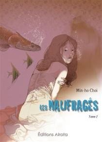 Les naufragés - Min-HoChoi