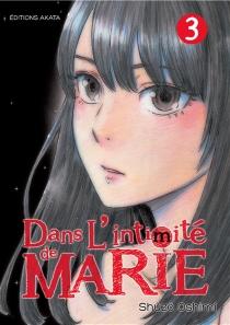 Dans l'intimité de Marie - ShûzôOshimi