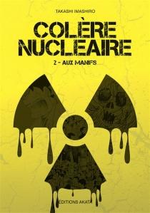 Colère nucléaire - TakashiImashiro