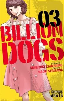 Billion dogs - MuneyukiKaneshiro