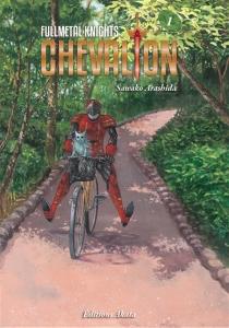 Fullmetal knights Chevalion - SawakoArashida
