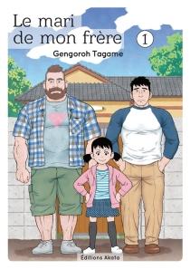 Le mari de mon frère - GengoroTagame